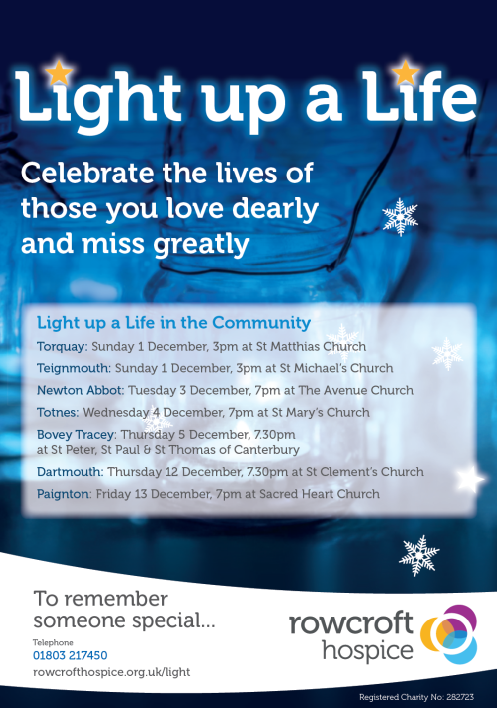 Rowcroft Light-up-a-Life Celebrations @ Various across South Devon